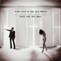 Nick Cave & The Bad Seeds: Push The Sky Away – a teljes album!