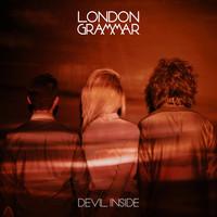 London Grammar: Devil Inside (INXS-feldolgozás aTrónok harca sorozathoz) + Hey Now (remixek)