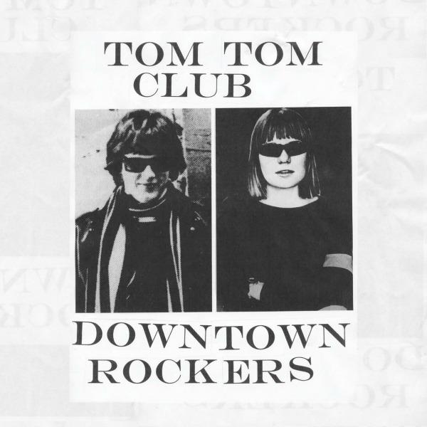 TomTomClub-DowntownRockersEP.jpg