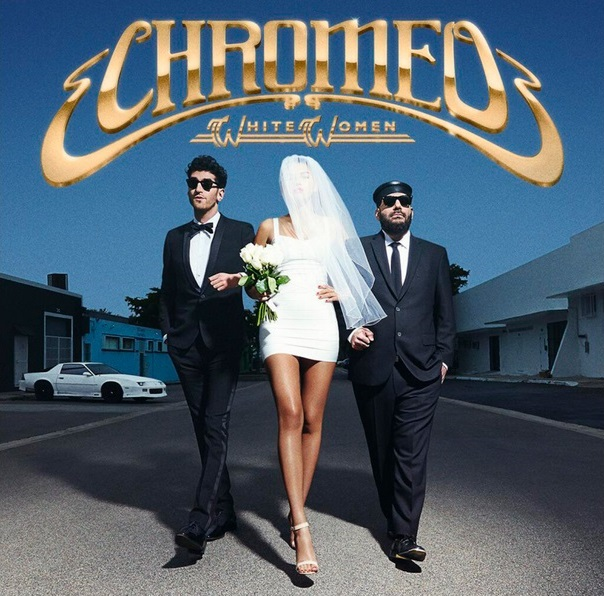 chromeo-whitewomen.jpg