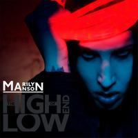 Marilyn Manson - The High End of Low - KIEGÉSZÍTÉSSEL