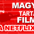 Magyar nyelvű filmek a Netflixen