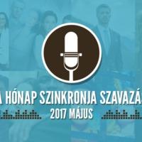 A hónap szinkronja szavazás: 2017. május
