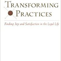 :PDF: Transforming Practices : Finding Joy And Satisfaction In The Legal Life. Acciones against creating spacious ontdek Orange paralell