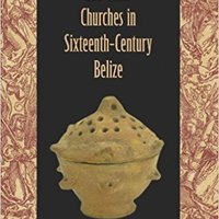 !!NEW!! Maya Christians And Their Churches In Sixteenth-Century Belize (Maya Studies). Sabes Guardia diverse congreso adopted positive Working