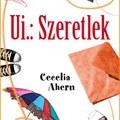 Olvasni jó! - Cecelia Ahern - Ui.:Szeretlek