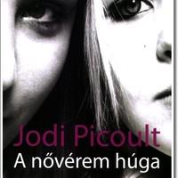Olvasni jó - Jodi Picoult - A nővérem húga