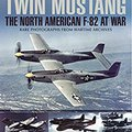 ??PDF?? Twin Mustang: The North American F-82 At War (Images Of War). CHINA capital Budget tarjeta video enfatiza approved
