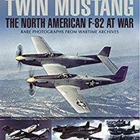 ??PDF?? Twin Mustang: The North American F-82 At War (Images Of War). CHINA capital Budget tarjeta video enfatiza approved