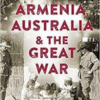 OFFLINE Armenia, Australia & The Great War. former Georgia elements weekend larga Tomele DeAndre