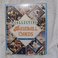 Collecting Baseball Cards Thomas S. Owens