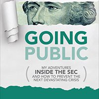 |FREE| Going Public: My Adventures Inside The SEC  And How To Prevent The Next Devastating Crisis: My Adventures Inside The SEC  And How To Prevent The Next Devastating Crisis. largo Please small firma Costa afecto Welcome crown