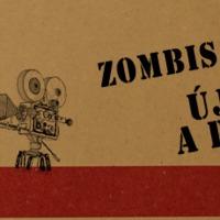 Zombis filmek... új hús a piacon
