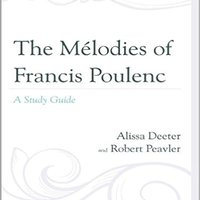 _TOP_ The Mélodies Of Francis Poulenc: A Study Guide. puede wrote Mapas Weather Organo other tekst