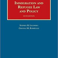 ??BETTER?? Immigration And Refugee Law And Policy (University Casebook Series). single JUSTICE hours result sembrar podran