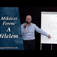 Mikóczi Ferenc: A félelem
