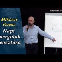 Mikóczi Ferenc: Napi energiánk beosztása