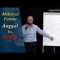 Mikóczi Ferenc: Angyal Vs. Ördög