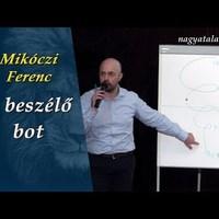 Mikóczi Ferenc: A beszélő bot