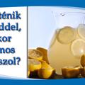 Mi történik a testeddel, amikor citromos vizet iszol?