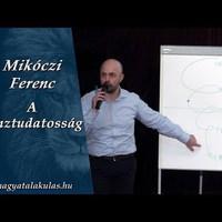 Mikóczi Ferenc: A pénztudatosság