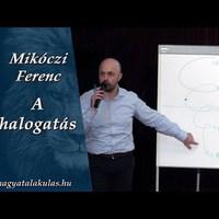 Mikóczi Ferenc: A halogatás