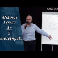 Mikóczi Ferenc: Az 5 szeretetnyelv