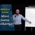 Mikóczi Ferenc: Miért fontos a célkártya?