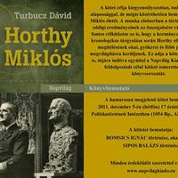 Turbucz Dávid Horthy Miklós című könyvének bemutatója