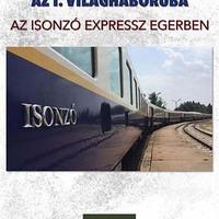 Az Isonzó Expressz Egerben