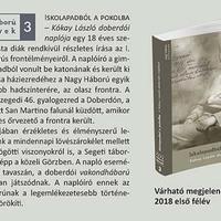 Iskolapadból a pokolba: Kókay László naplója a Nagy Háború Blogon és nyomtatásban