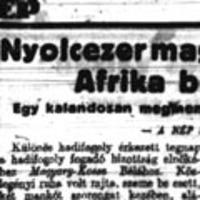 Nyolcezer magyar pusztulása Afrika belsejében?