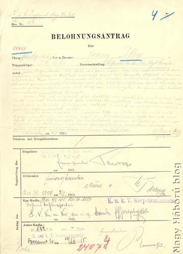 Illy Ferenc őrmester (a későbbi Francesco Illy) hadiútja is a kitüntetési javaslatai alapján volt rekonstruálható. A képen Koronás Ezüst Érdemkeresztre vonatkozó kitüntetési javaslat az érintett ezred, dandár, hadosztály, hadtest és végül a hadsereg parancsnok aláírásával.