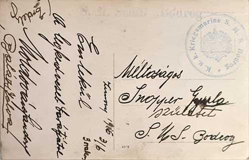A Bodrog monitoron 1915-től szolgáló Snopper Gyula matróznak írt unikális képeslap eredeti szöveges és kör hajóbélyegzővel ellátva