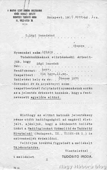 A Magyar Szent Korona Országainak Vöröskereszt Egylete értesítése Sági Benedek óbecsei származású, m. kir. 314. honvéd gyalogezredhez tartozó honvéd eltűnéséről. Sági honvédet 1928-ban holttá nyilvánították.