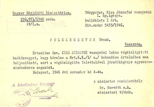 Kiss Józsefné veszprémi első világháborús hadiözvegy 1946-ban, a népjóléti miniszterhez írott kérelme és az arra adott válasz