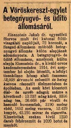 A Szeged és Vidéke 1916. április 3-ai híradása a betegnyugvó állomásról