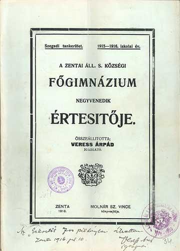 A zentai gimnázium 1915/16-os tanévre vonatkozó értesítőjének borítója