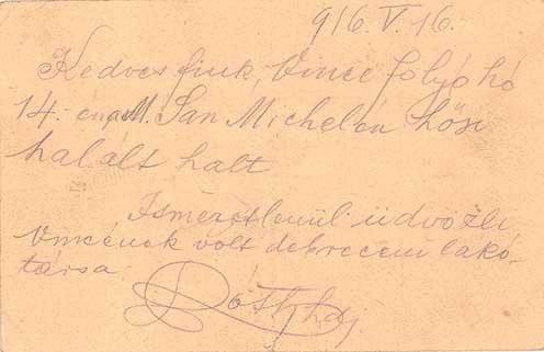 Tábori lap, amely Bűn Vince debreceni 3-ik honvéd gyalogezredbeli hadapródjelöltnek 1916-ban a Monte San Michelén (Doberdó-fennsík, olasz hadszíntér) bekövetkezett hősi haláláról értesíti szüleit