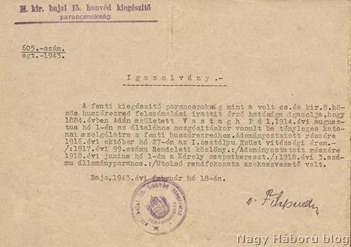 A m. kir. bajai 15. honvéd kiegészítő parancsnokság által 1943-ban kiállított bizonylat Vastag Pál hadiszolgálatáról és kitüntetéseiről