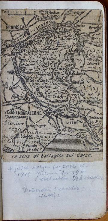 Gunesch János utólag bejelölte egy elnagyolt olasz térképvázlaton, hogy 1915. július 19-én hol eshetett hadifogságba. Valószínűleg erre ettől délnyugatabbra kerülhetett sor