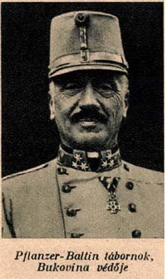 Karl von Pflanzer-Baltin (1855–1925) osztrák vezérezredes, a balkáni utóvédharcok vezetője, a Monarchia utolsó tábornoka volt, aki megadta magát