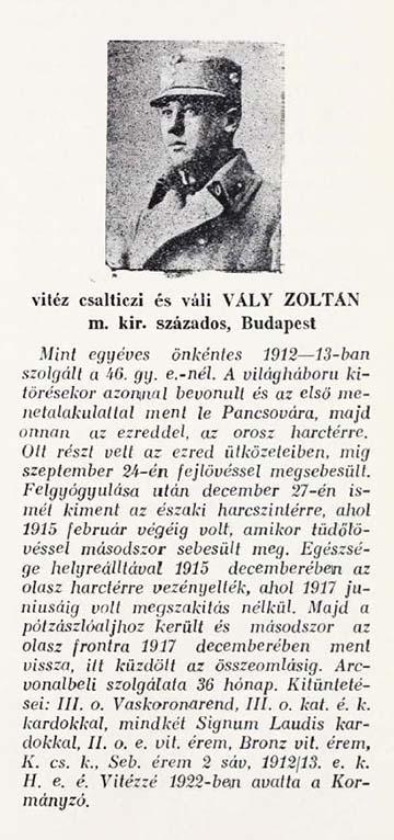 Vály Zoltán főhadnagy (Hirn László: A negyvenhatosok fegyverben 1914–1918. Szeged 1933. kötetből)
