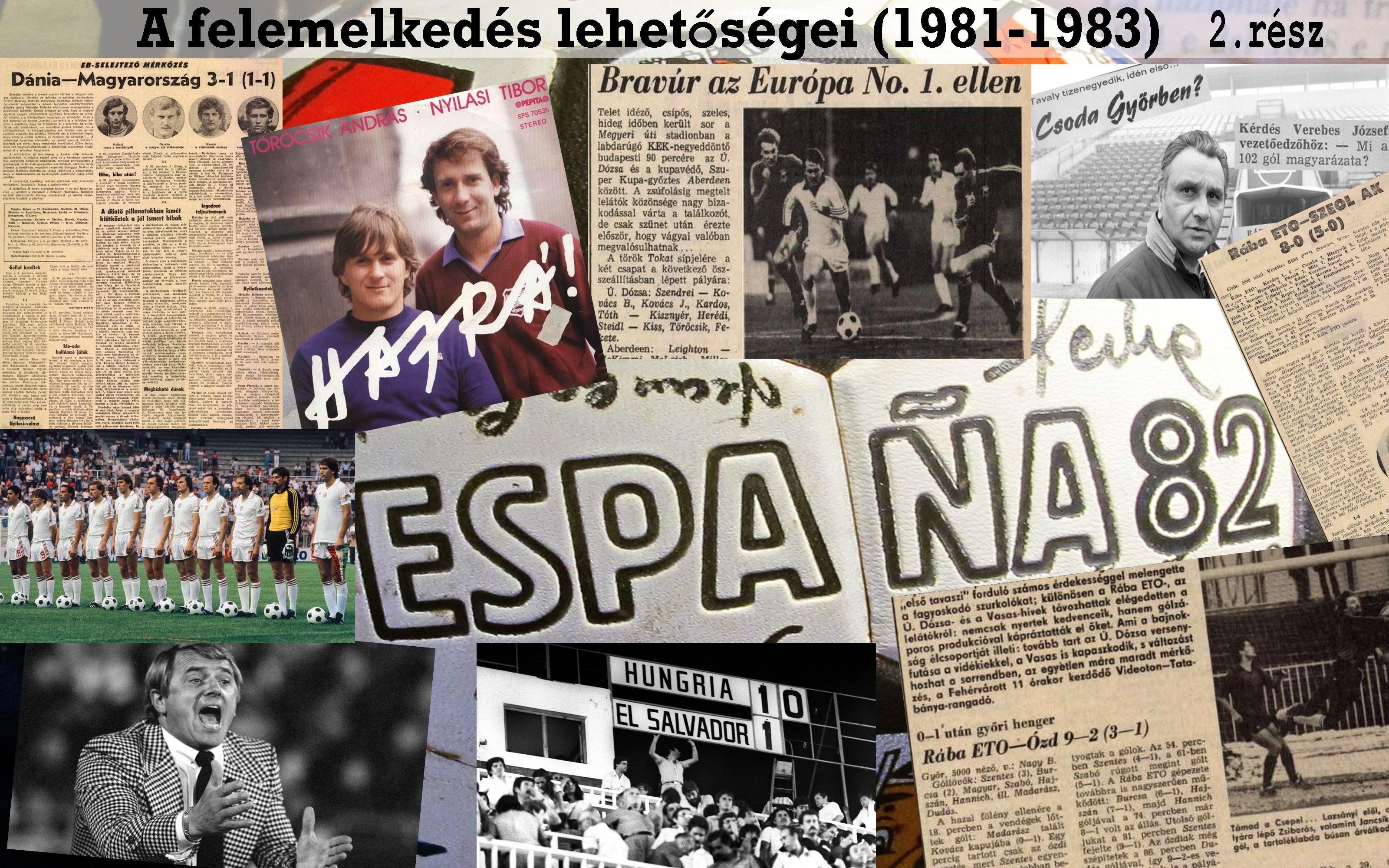 A MÁSODIK FÉLIDŐBEN ÖTÖT RÚGTOK  avagy a magyar labdarúgás elmúlt 40 éve