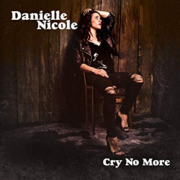 danielle_nicole_cry_no_more.jpg