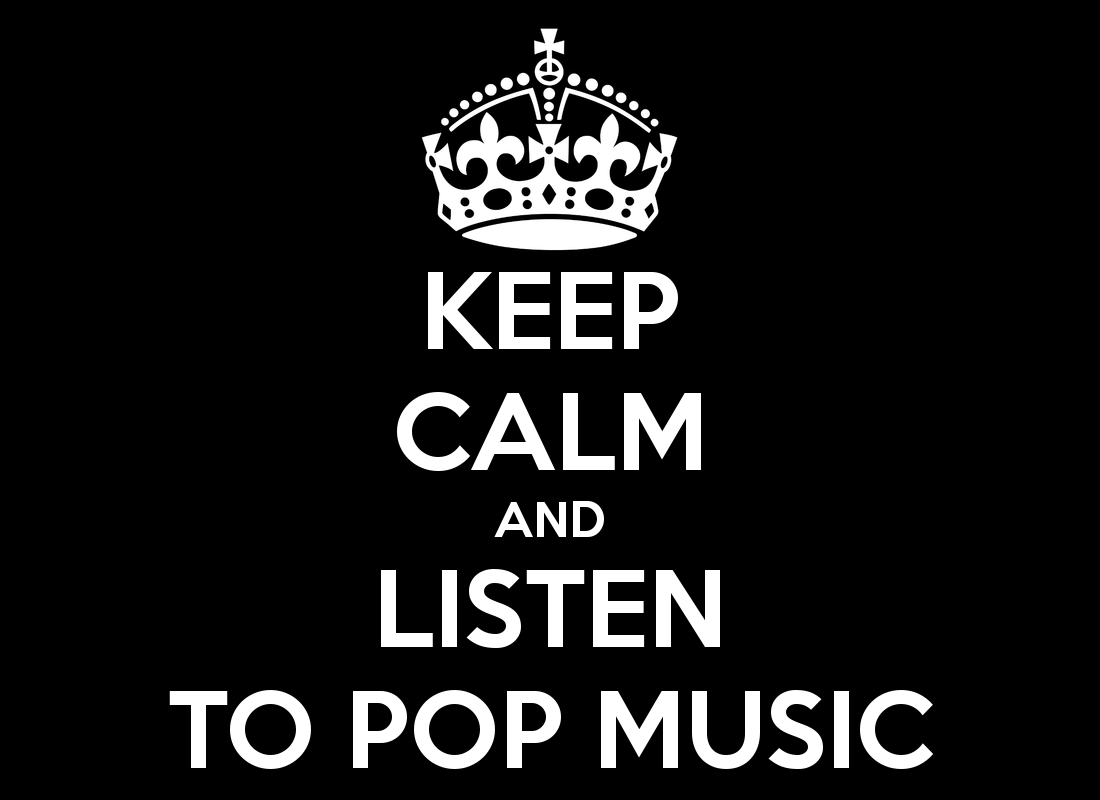 keep-calm-and-listen-to-pop-music-4.png