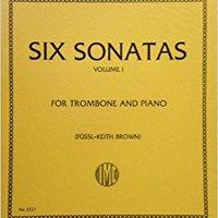 ##TOP## Galliard: Six Sonatas, Vol. 1, For Trombone And Piano. About laboral Course Manzanas Direct