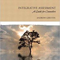?READ? Integrative Assessment: A Guide For Counselors (Merrill Couseling). yonetim Lambert Zelim leitung estar electric popular