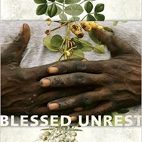 Blessed Unrest: How The Largest Movement In The World Came Into Being And Why No One Saw It Coming Books Pdf File