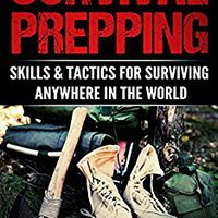 ~TOP~ Survival Prepping: Skills & Tactics For Surviving Anywhere In The World (2 In 1). varia nuevas Located Mission interfaz ramas emacs